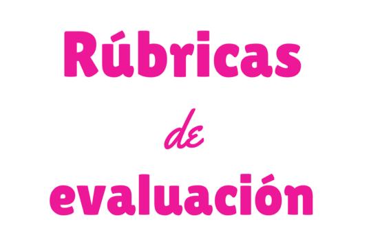 Ponencia: Rúbricas de Evaluación en «La cultura Evaluativa»