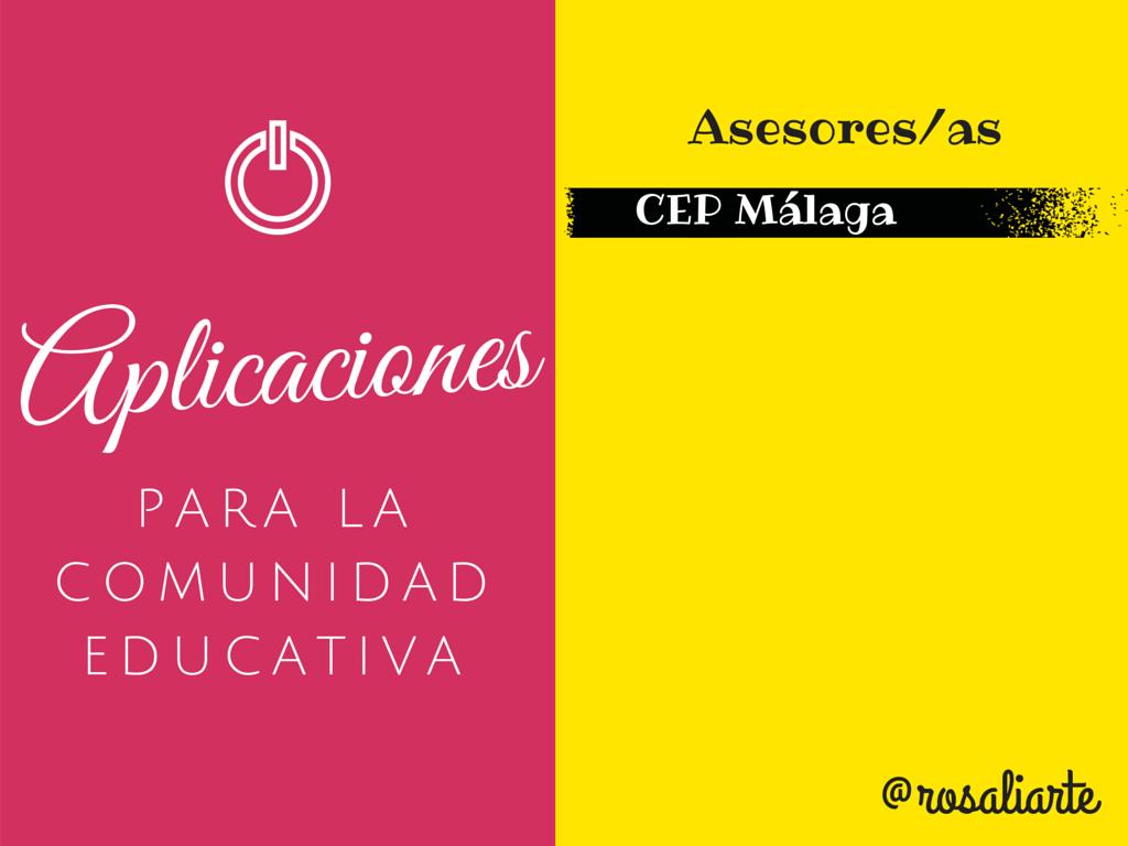 Aplicaciones para la Comunidad Educativa – Formación para Asesores CEP Málaga