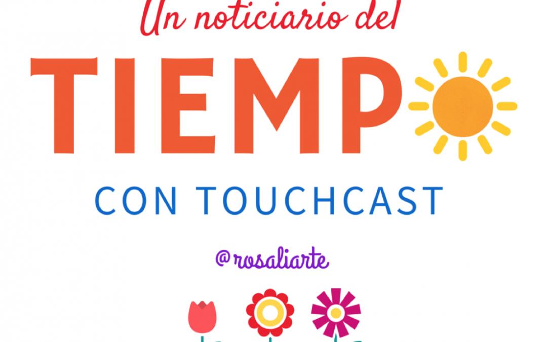Un noticiario del Tiempo con Touchast: Buenas Prácticas CEP de Málaga