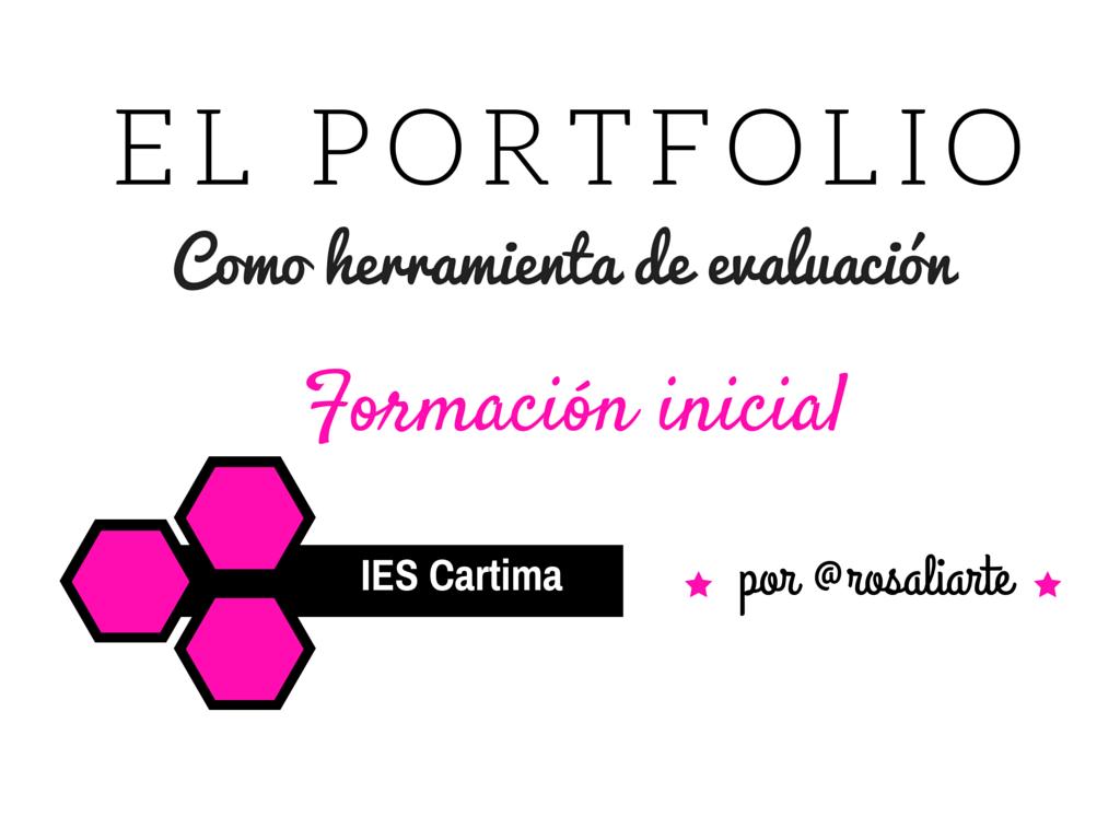 El Portfolio como herramienta de evaluación