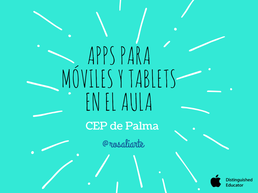 """""""Apps para móviles y tablets en el aula"""" – CEP de Palma"""