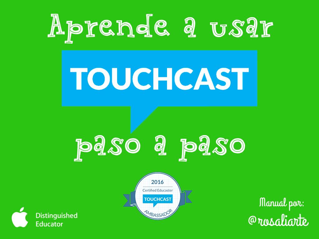Aprende a usar Touchcast para iPad paso a paso (Tutorial)