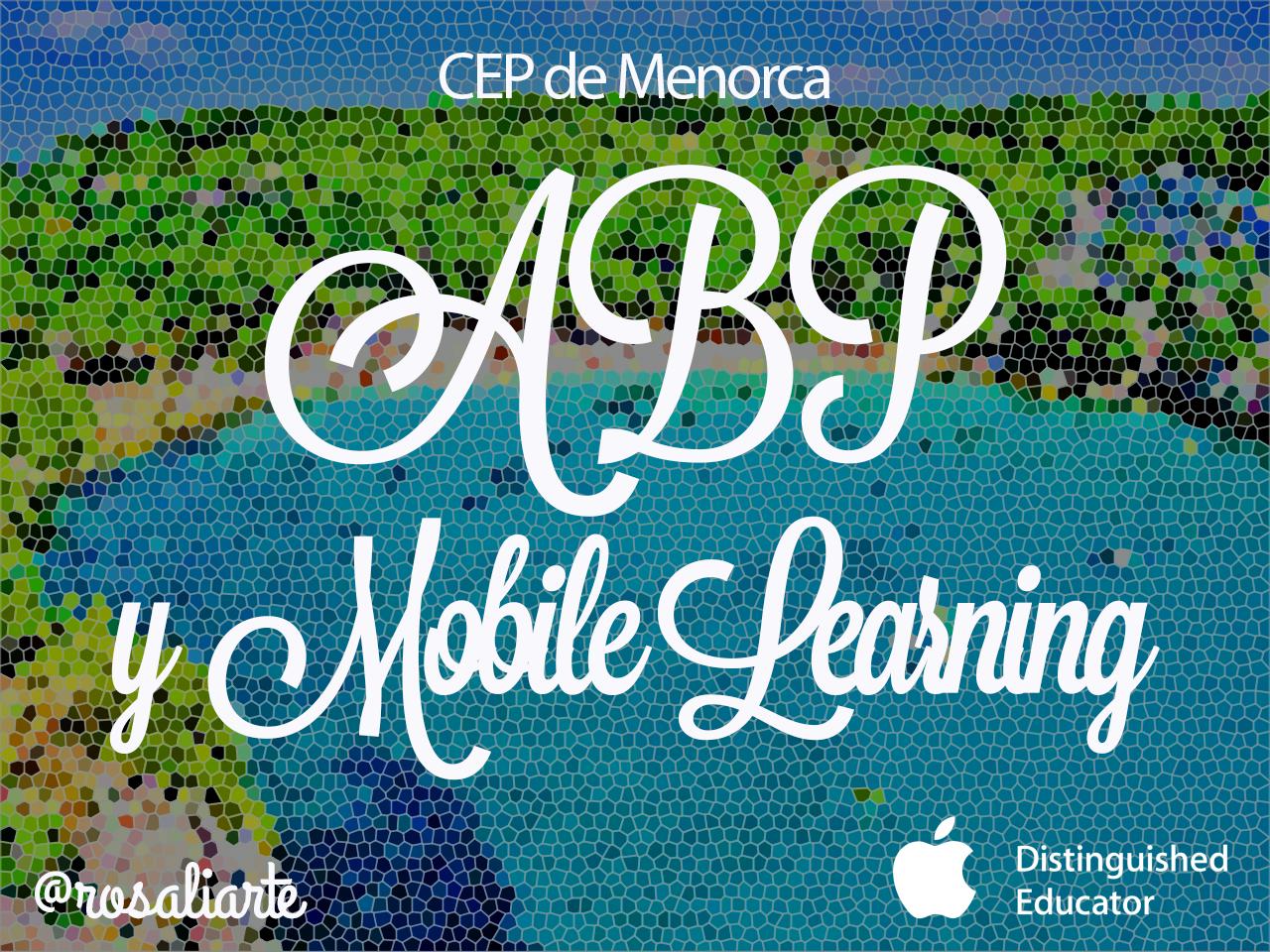 ABP y Mobile Learning en el CEP de Menorca