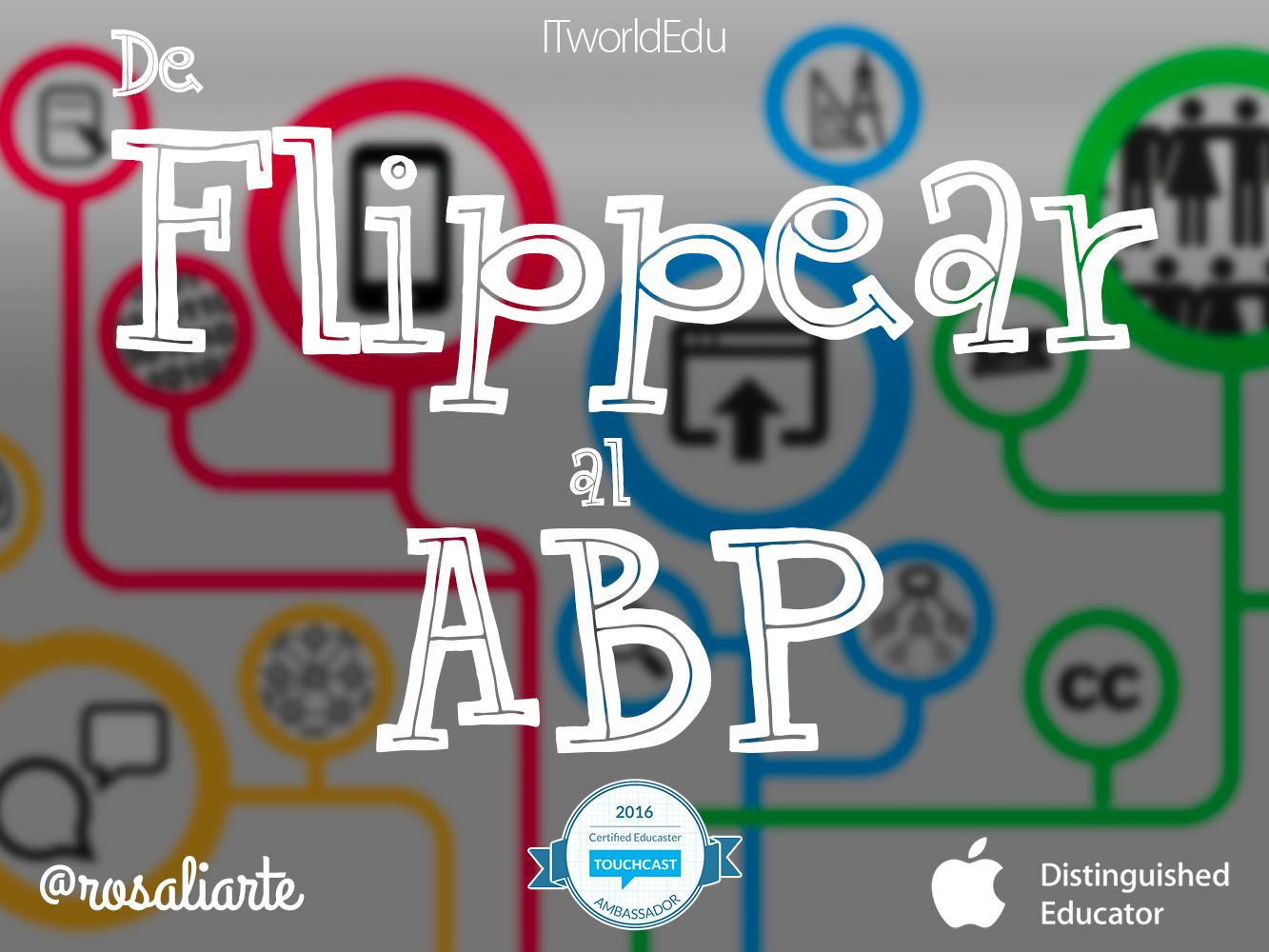 iTworldEdu 8: De Flippear al ABP