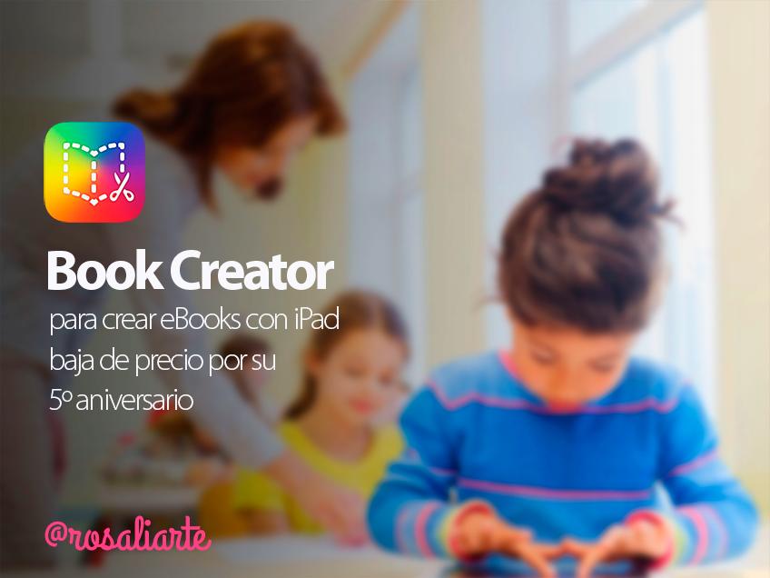 Book Creator para crear eBooks con iPad baja de precio