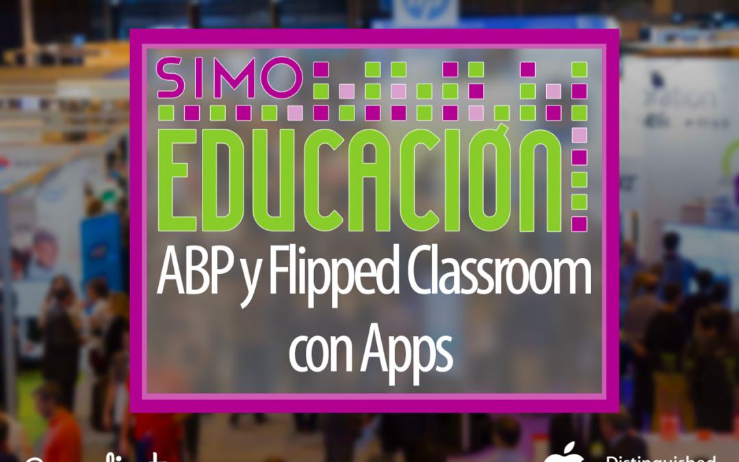 ABP y Flipped Classroom con Apps – SIMO 2016