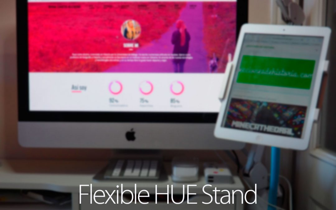 Analizando el HUE Flexible Tablet Stand