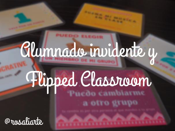 Alumnado invidente y Flipped Classroom