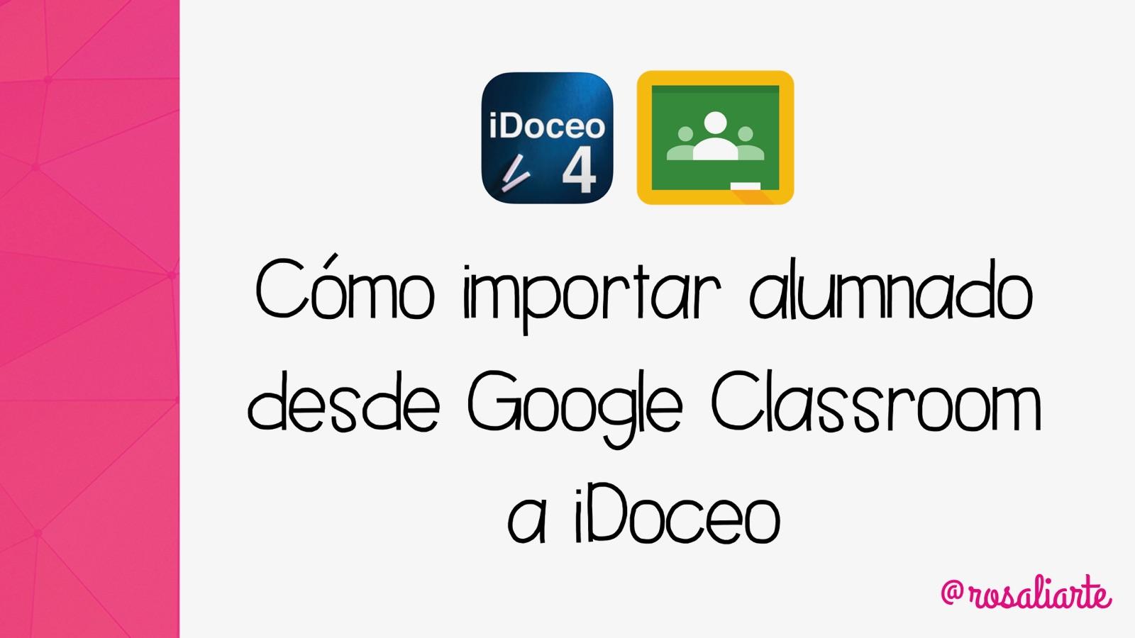 Cómo importar alumnado a iDoceo desde Google Classroom