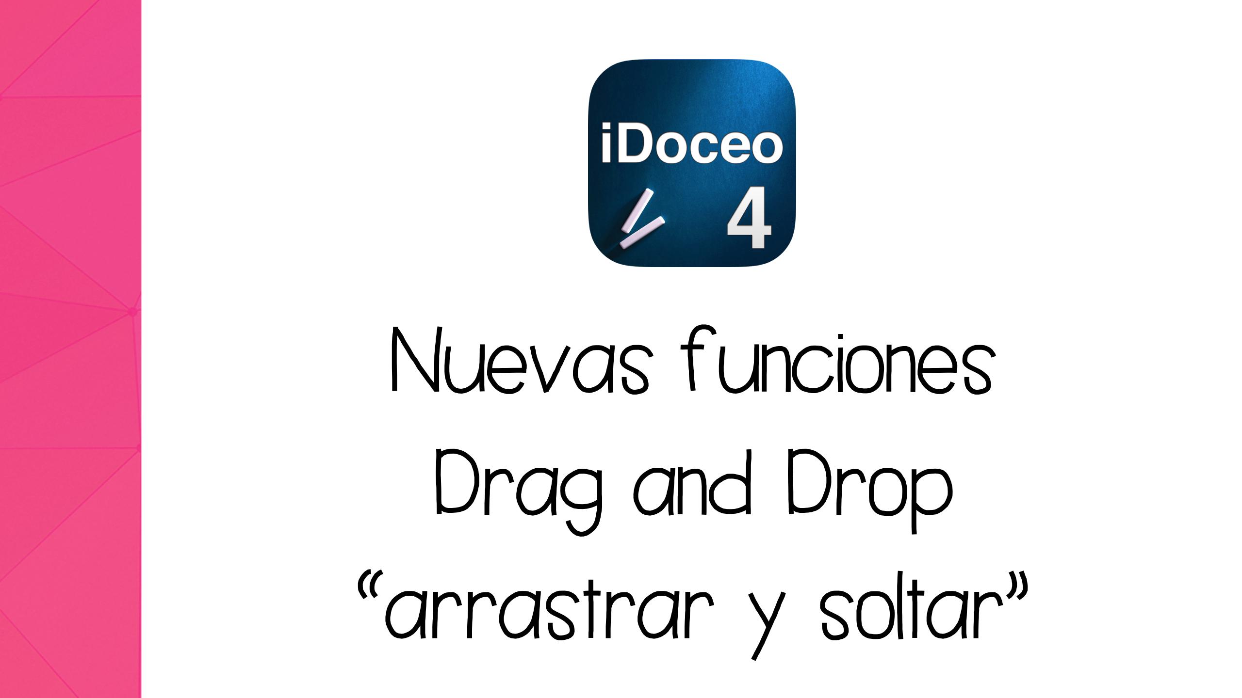 Cómo usar las nuevas funciones «Drag & Drop» de iDoceo