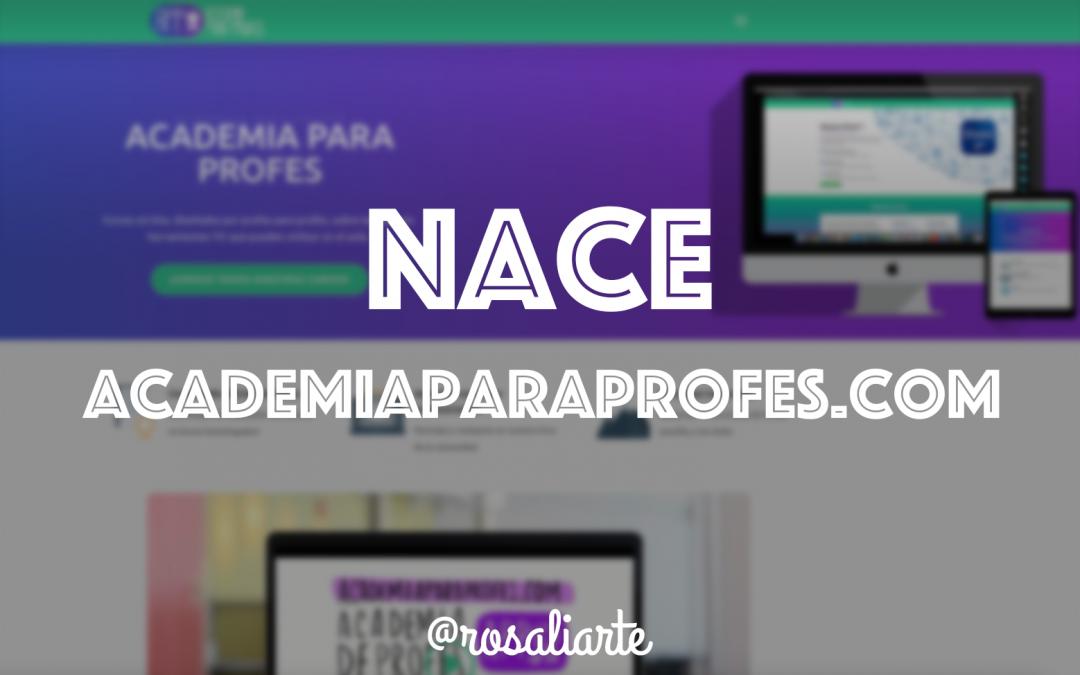 Nace academiaparaprofes.com