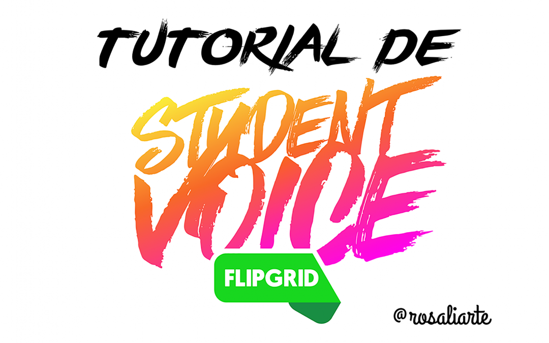 Flipgrid Student Voice – Tutorial