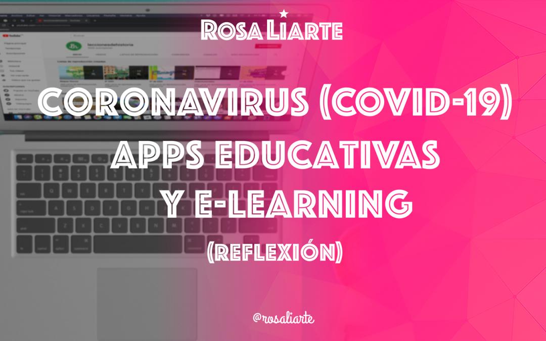 El Coronavirus (COVID-19), Apps Educativas y e-Learning (Reflexión)