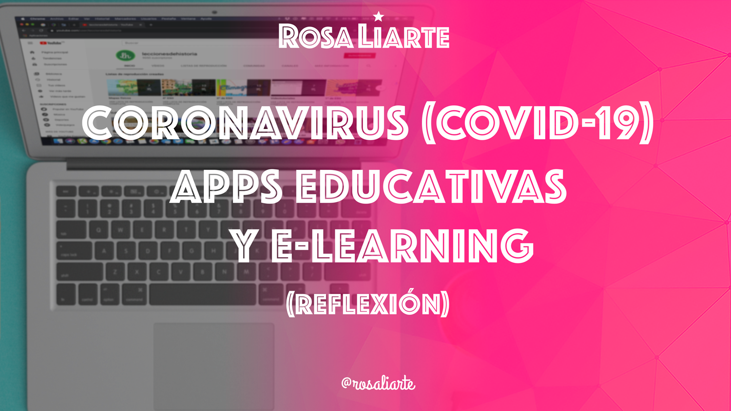 El Coronavirus (COVID-19), Apps Educativas y e-Learning (Reflexión)