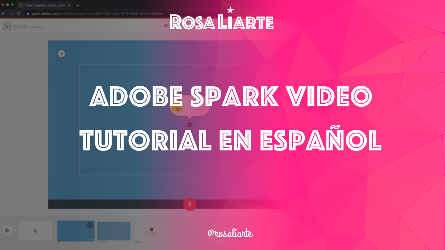 Adobe Spark Video, tutorial en español