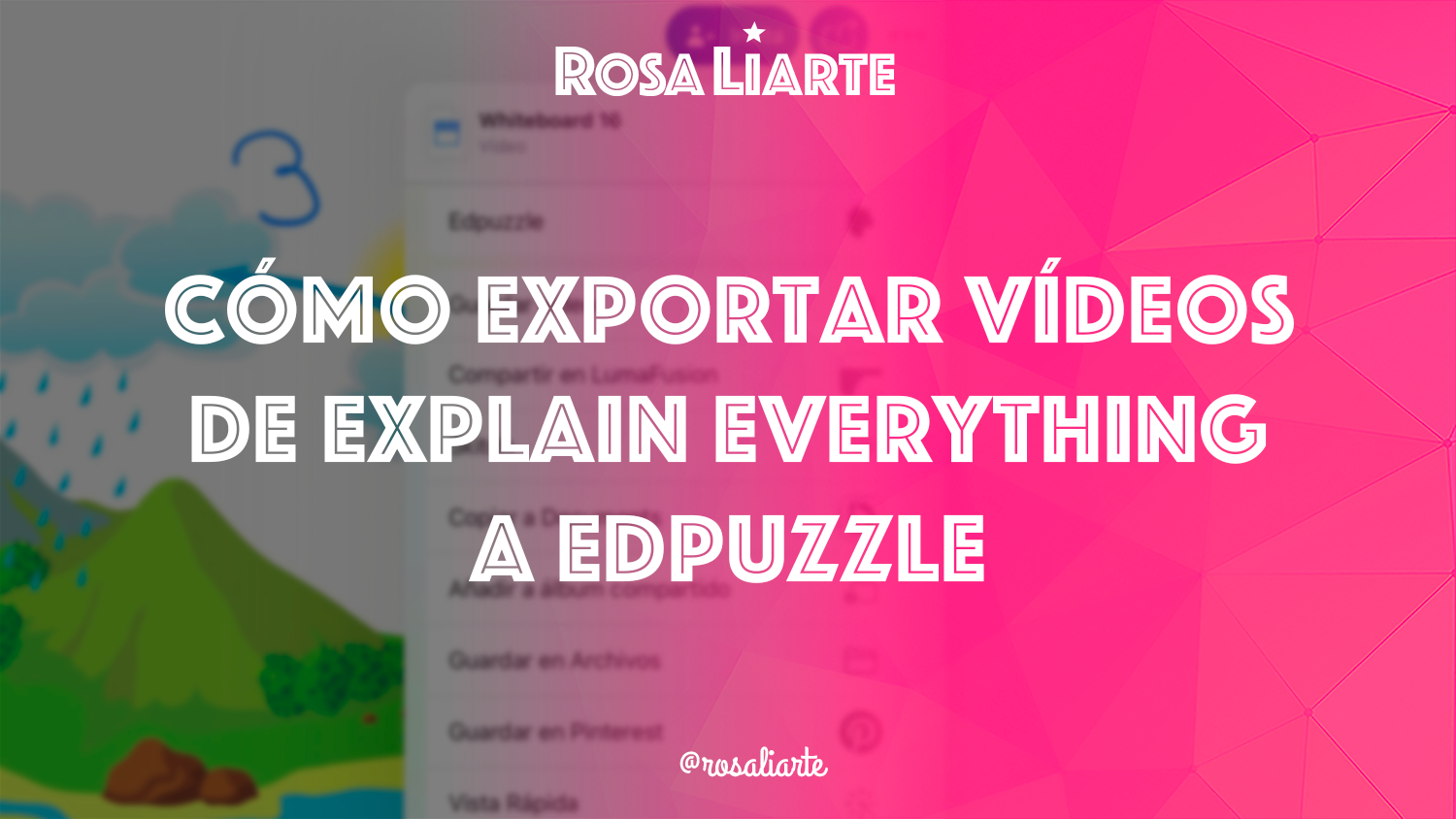 Cómo exportar vídeos de Explain Everything a Edpuzzle
