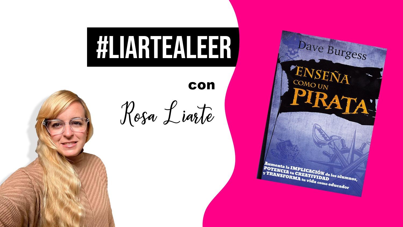 #LiarteAleer: Enseña como un Pirata