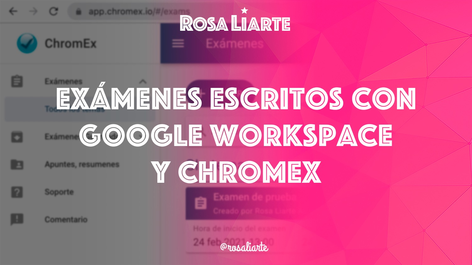 Chromex: exámenes digitales para Google Workspace